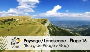 Paysage du jour / Landscape of the day - Étape 16 (Bourg-de-Péage > Gap) - Tour de France 2015