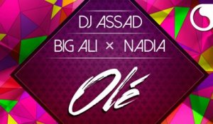 DJ Assad Ft. Big Ali & Greg Parys - Olé (Extended Club Edit)