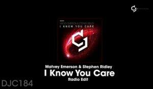 Matvey Emerson, Stephen Ridley - I Know You Care - Radio Mix