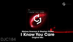 Matvey Emerson, Stephen Ridley - I Know You Care - Extended Mix