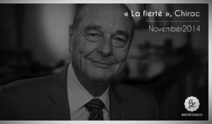 Bon Entendeur, La Fierté, Chirac, November2014