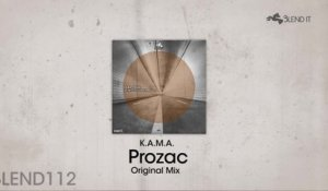 K.A.M.A. - Prozac - Original Mix