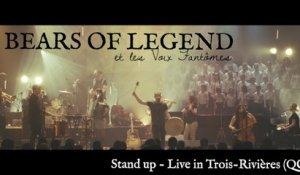 Bears of Legend - Stand up - Live in Trois-Rivières (QC)