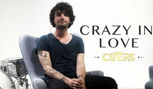 Beyoncé - Crazy In Love (Cover by Louis Delort) - Covers France