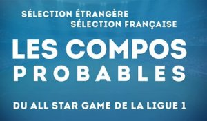 Les équipes d'un possible All-Star Game de Ligue 1