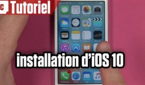Tuto : comment installer iOS 10 depuis son iPhone