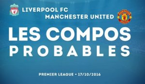 Les compos probables : Liverpool - Manchester United