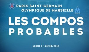 Paris - Marseille : les compositions probables !