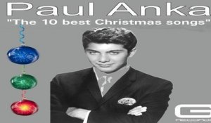 Paul Anka - The 10 best Christmas songs