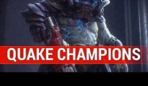 QUAKE CHAMPIONS : UN GAMEPLAY DYNAMIQUE