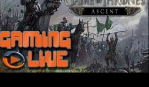 GAMING LIVE Web - Game of Thrones Ascent - Jeuxvideo.com