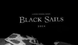 Black Sails - Teaser Saison 1