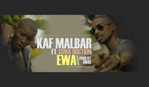 Kaf Malbar Ft. Isma Doction - Ewa - (Freestyle parole et image/Prod By Rikos')