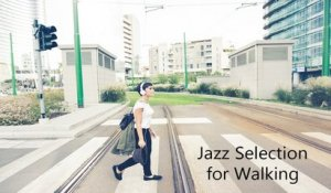 VA - Best Jazz Playlist for Walking - Super Jazz Selection for Relaxing # Music for Stress Relief