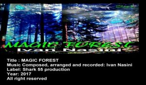 Ivan Nasini - MAGIC FOREST