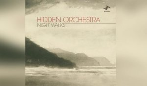 Hidden Orchestra - - Night Walks (Full Album Stream)