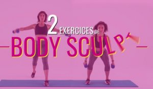 2 exercices de Body Sculpt pour se muscler