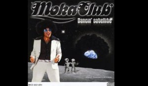 Moka Club - Dancing Satellite Night