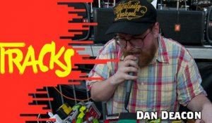 #TRACKS20ANS - Dan Deacon - Tracks ARTE