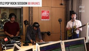 BB BRUNES - Terrain Vague - RTL2 Pop Rock Session