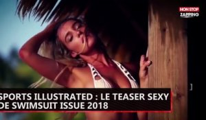 Sports Illustrated : le teaser sexy de Swimsuit Issue 2018 (vidéo)