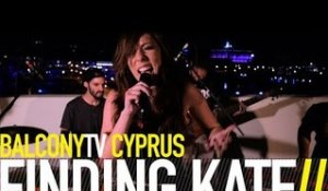 FINDING KATE - WHITE LIES (BalconyTV)