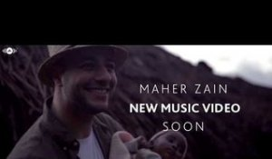 Maher Zain - New Music Video | Soon!