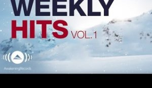 Awakening Weekly Hits 2017 | Vol. 1