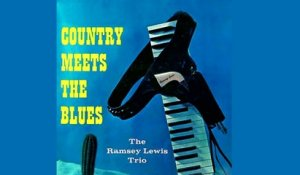 Ramsey Lewis Trio - Country Meets The Blues - Vintage Music Songs