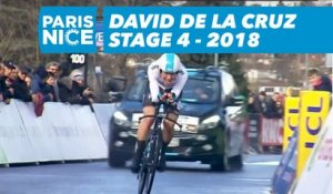 David de la Cruz - Étape 4 / Stage 4 - Paris-Nice 2018