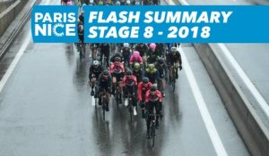 Flash Summary - Stage 8 - Paris-Nice 2018