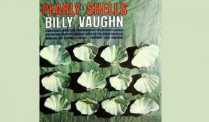 Billy Vaughn - Pearly Shells - Vintage Music Songs