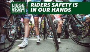 Liège-Bastogne-Liège 2018 - Riders safety is in our hands