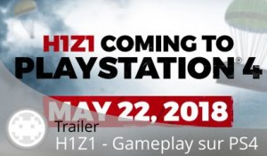 Trailer - H1Z1 - Un peu de gameplay sur PS4