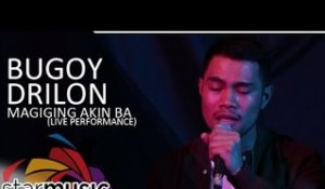 Bugoy Drilon - Magiging Akin Ba (Live Performance)