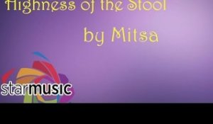 Mitsa - Highness of the Stool (Official Lyric Video)