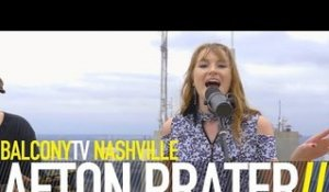 AFTON PRATER - BLESS YOUR HEART (BalconyTV)