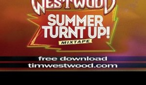 Westwood Summer Turnt Up Mixtape Co Signs