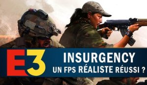 INSURGENCY : Un FPS réaliste réussi ? | GAMEPLAY E3 2018