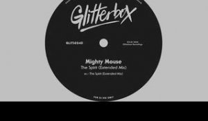 Mighty Mouse - 'The Spirit' (Extended Mix)
