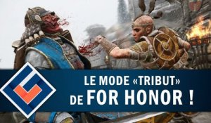 "FOR HONOR : Que vaut Mode ""Tribut"" ? 