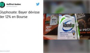 Glyphosate. L'action Bayer perd plus de 10 % à la Bourse de Francfort.