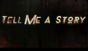 Tell Me a Story - Trailer Saison 1
