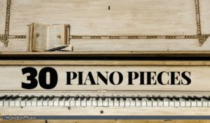 Various Artists - 30 Most Famous Classical Piano Pieces