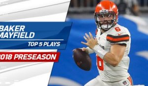 Top 5 Baker Mayfield plays | 2018 Preseason
