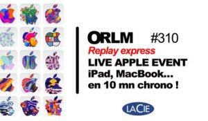 Replay Express ORLM-310 : Live On refait le Mac Spécial AppleEvent iPad