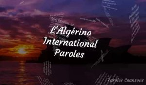 L'Algérino - International (Paroles)