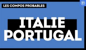 Italie - Portugal : les compositions probables
