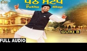 Puthe Step | ( Full HD)  | Guri B Ft.Love Sagar  |  New Punjabi Songs 2016 | Latest Punjabi Songs