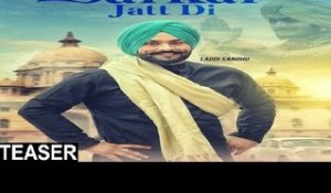 Sarkar Jatt Di  | (Teaser) | Laddi Sandhu | New Punjabi Songs 2017 | Latest Punjabi Songs 2017